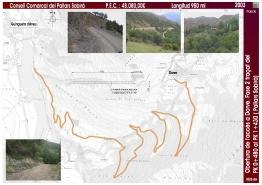 Obertura de l'accés a Dorve. Fase 2 traçat del pK 0+480 al pK 1+430 (Pallars Sobirà)